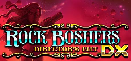 Rock Boshers DX: Director's Cut review(Vita)